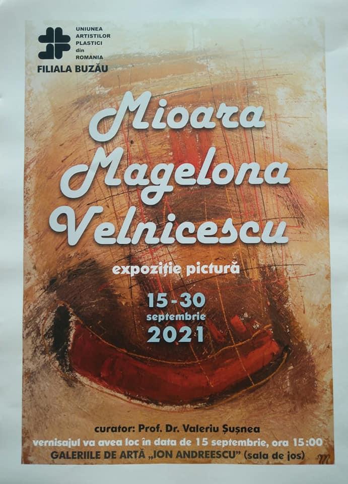 """Mioara Magelona Velnicescu. Expoziție personală de pictură la Galeriile """"Ion Andreescu"""""""