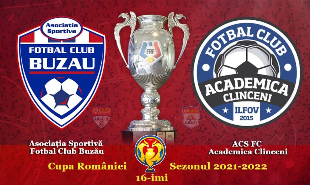 FC Buzău se va duela cu Academica Clinceni, în șaisprezecimi