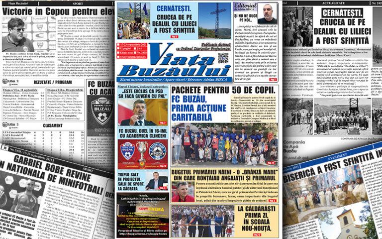 Viața Buzăului, un nou număr. 12 pagini de știri, anchete și dezvăluiri